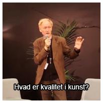 Foredrag ved Ole Lindboe: Hvad er kvalitet i kunst?